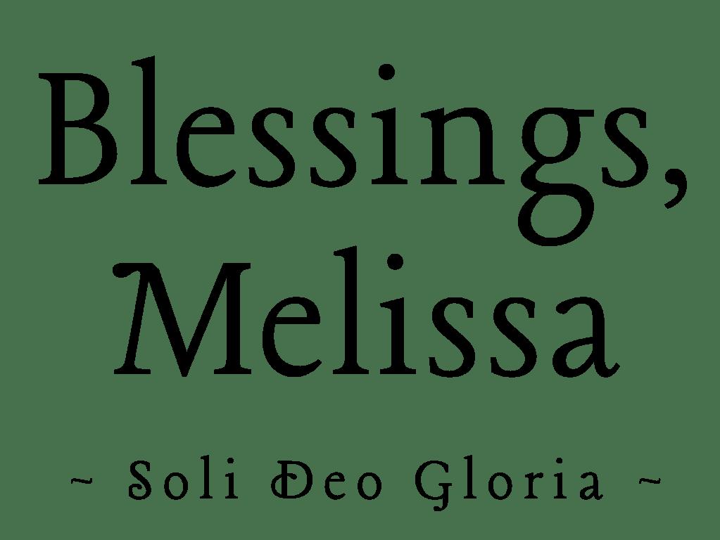 Blessings, Melissa