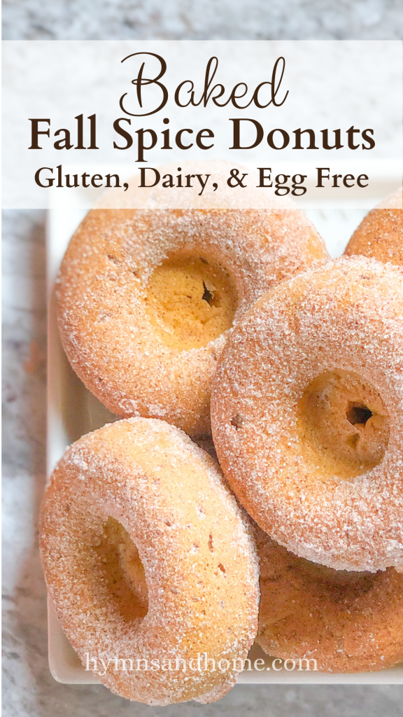 Baked Fall Spice Donuts - Gluten, Dairy, and Egg Free Pinterest Pin