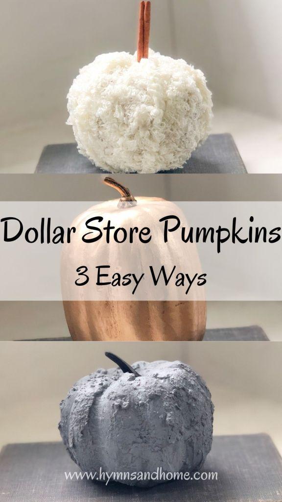 Dollar store pumpkins 3 easy ways - fluffy, shiny, and chunky